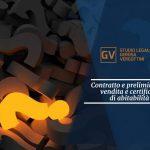Studio legale associato Gerosa e Vergottini - Contratto e preliminare di vendita e certificato di abitabilità